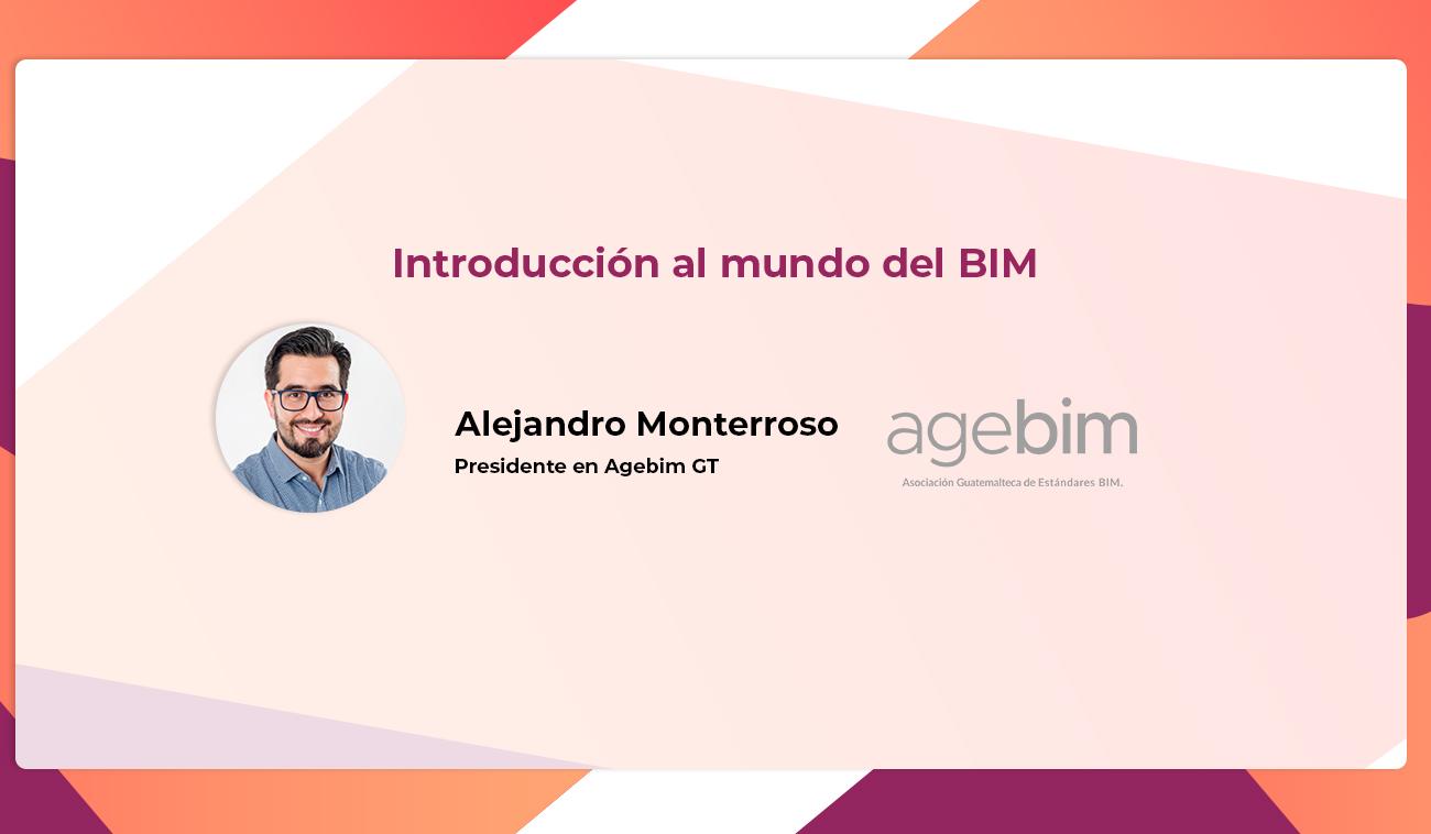 El futuro del BIM con Alejandro Monterroso de AGEBIM